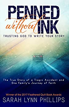 Penned Without Ink: Trusting God to Write Your Story by [Phillips, Sarah Lynn]
