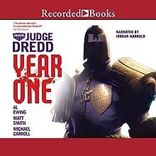 Judge Dredd: Year One: Omnibus Audiobook by Matt Smith, Al Ewing, Michael Carroll Narrated by Jordan Harold