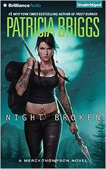 Night Broken (Mercy Thompson Novels)