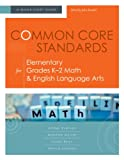 Common Core Standards for Elementary Grades K- 2 Math and English Language Arts : A Quick-Start Guide, Evenson, Amber and McIver, Monette, 1416614656
