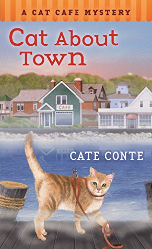 Cat About Town: A Cat Cafe Mystery