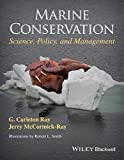 Marine Conservation: Science, Policy, and Management