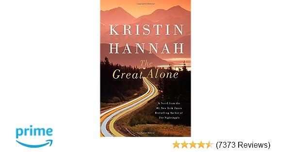The Great Alone A Novel Kristin Hannah 9780312577230