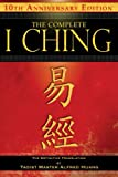 The Complete I Ching, Taoist Master Alfred Huang, 1594773858