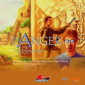 Tikals Erwachen (Danger 4) Hörspiel