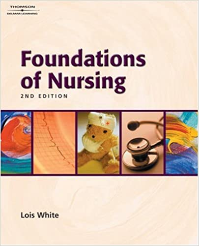 Study Guide to Accompany Foundations of Nursing Second Edition