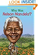 #8: Who Was Nelson Mandela?