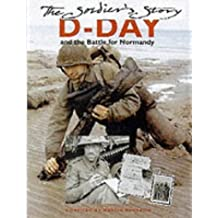 D-Day: The Soldier's Story