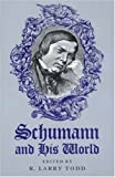 img - for Schumann and His World (Princeton Legacy Library) book / textbook / text book