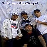 Tementes Rap Gospel