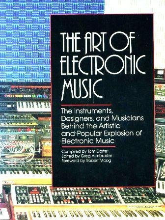 (The Art of Electronic Music)