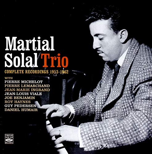 Martial Solal Trio  Complete Sessions 1953-1962