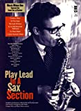 img - for Play Lead in a Sax Section: Music Minus One Soprano Sax, Tenor Sax or Clarinet book / textbook / text book