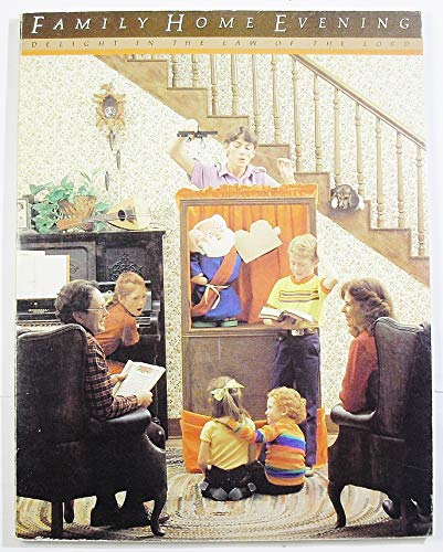 Family Home Evening, 1981: Delight in the Law of the Lord