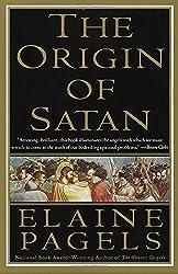 The Origin of Satan: How Christians Demonized Jews, Pagans, and Heretics