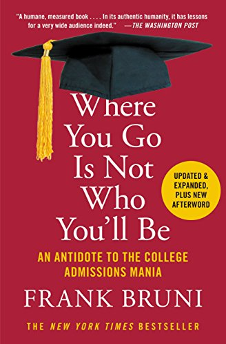 Amazon where you go is not who youll be an antidote to the where you go is not who youll be an antidote to the college fandeluxe PDF