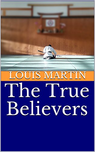 Amazon The True Believers 9780692997055 Louis Martin Steven