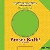 img - for Llyfr Lluniau Llithro/A Slip and Slide Book: Amser Bath!/Bathtime! (Welsh Edition) book / textbook / text book