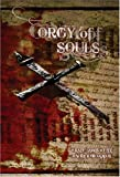 Orgy of Souls, Wrath James White and Maurice Broaddus, 0981639046