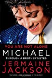 You Are Not Alone Michael, Jermaine Jackson, 1451651589
