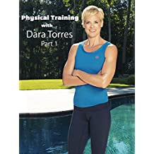 Physical Training Workout with Dara Torres Part 1