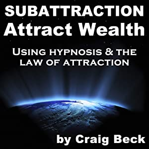 Subattraction Attract Wealth Audiobook