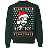 i Drink and i Know Thing Game of Thrones Ugly Christmas Sweater Unisex Sweatshirt (XL, F.Green)