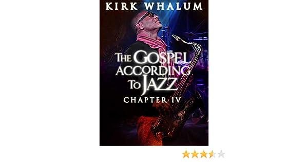 Kirk Whalum A Gospel According Jazz Christmas Concert 2021 At Tsu Watch Kirk Whalum The Gospel According To Jazz Chapter Iv Prime Video