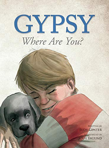 Gypsy: Where Are You? (Prayer For A Child With A Learning Disability)