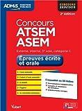 Concours ATSEM et ASEM - Epreuves écrites et orales - L'essentiel en 59 fiches - Catégorie C - Concours 2015
