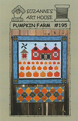 Pumpkin Farm Quilt Pattern by Suzanne's Art House #195 - 38'' x 34'' by Suzanne's Art House