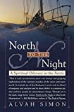 img - for North to the Night: A Spiritual Odyssey in the Arctic book / textbook / text book