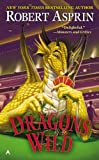 Dragons Wild, Robert Asprin, 0425272052
