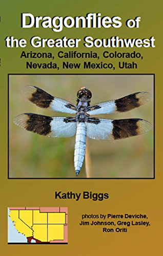 Books : Dragonflies of the Greater Southwest, Arizona, California, Colorado, New Mexico, Nevada, Utah