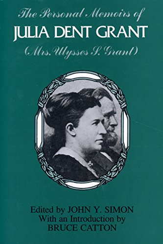 The Personal Memoirs of Julia Dent Grant: (Mrs. Ulysses, used for sale  Delivered anywhere in USA