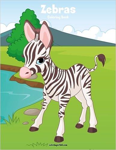 Zebras Coloring Book 1 (Volume 1): Nick Snels: 9781981155620 ...