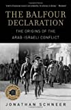 The Balfour Declaration, Jonathan Schneer, 0812976037