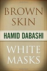 Brown Skin, White Masks (The Islamic Mediterranean)