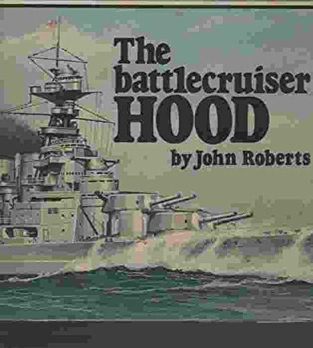 - The Battlecruiser Hood (Anatomy of the Ship)