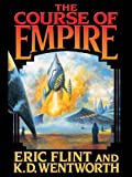 Front cover for the book The Course of Empire by Eric Flint