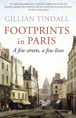 Footprints in Paris: A Few Streets, A Few Lives
