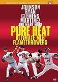 Pure Heat: Ultimate MLB Flamethrowers [Import]