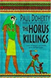 Front cover for the book The Horus Killings by P.C. Doherty