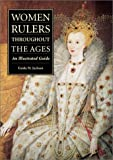 Women Rulers Throughout the Ages, Guida M. Jackson-Laufer, 1576070913