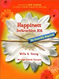 Happiness Instruction Kit, Willa A. Young, 0971068380
