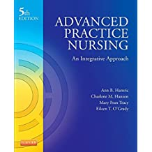 Advanced Practice Nursing - E-Book: An Integrative Approach (Advanced Practice Nursing: An Integrative Approach)