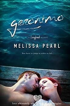 Geronimo (A Songbird Novel) by [Pearl, Melissa]