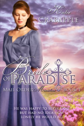 Bride of Paradise (Mail Order Ministers Book 1)