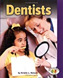 Dentists, Kristin L. Nelson, 0822516888
