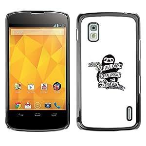 Caucho caso de Shell duro de la cubierta de accesorios de protección BY RAYDREAMMM - LG Nexus 4 E960 - Nap Todo el día - Funny Pereza